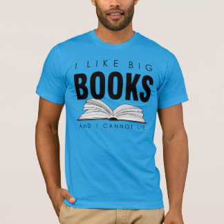 I like big BOOKS (Men's biblophile t-shirt) T-Shirt