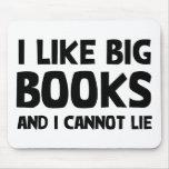 I Like Big Books Mouse Pad