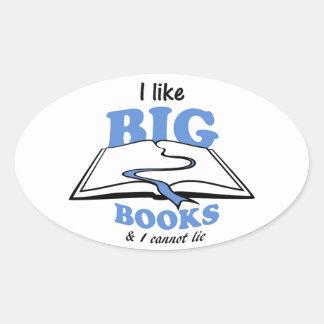 I like Big Books Oval Sticker