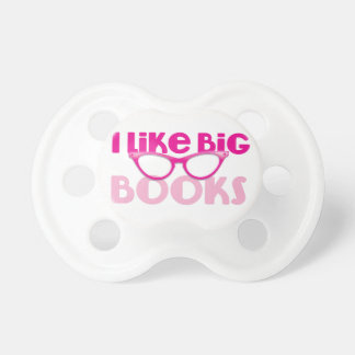 I like big books pacifier