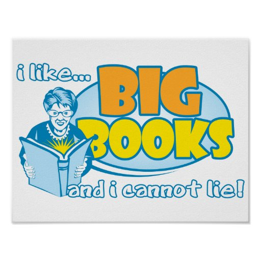 I Like Big Books Poster