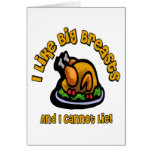 I Like Big Breasts And I Cannot Lie Thanksgiving T Cards