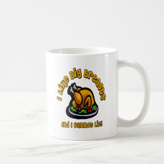 I Like Big Breasts And I Cannot Lie Thanksgiving T Classic White Coffee Mug