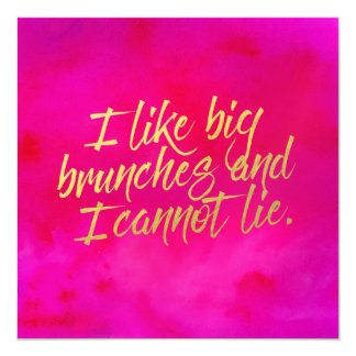 I Like Big Brunches Invitation Pearl Shimmer Paper