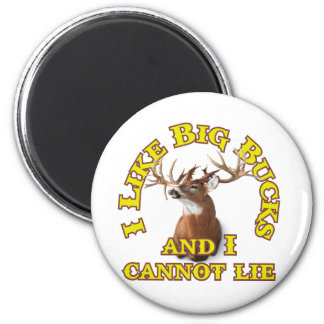 I Like Big Bucks and I Cannot Lie 2 Inch Round Magnet