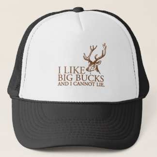 I like big bucks and i cannot lie funny tshirt trucker hat