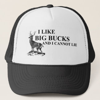 I Like Big Bucks and I Cannot Lie Shirts Trucker Hat