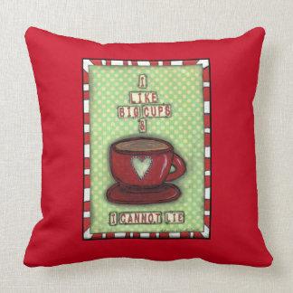 I like Big Cups Coffee Cup Pillow
