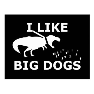 I Like Big Dogs Postcard