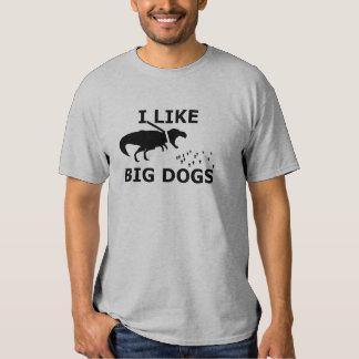 I Like Big Dogs Shirt