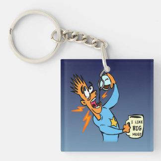 I Like Big Mugs! - Java Junkie Guy! Single-Sided Square Acrylic Keychain