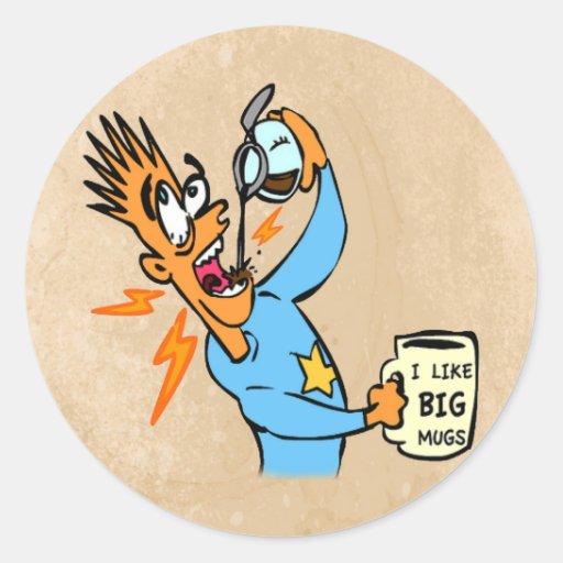 I Like Big Mugs! - Java Junkie Guy! Stickers