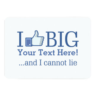 I Like Big Personalized with Your Text Creation Card