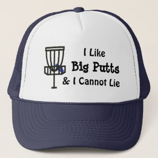 I Like Big Putts and I cannot Lie Disc Golf Trucker Hat