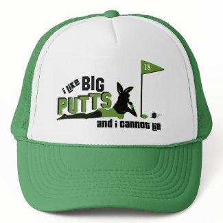 I Like Big Putts And I Cannot Lie hat