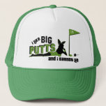 """I Like Big Putts And I Cannot Lie Trucker Hat<br><div class=""""desc"""">A black and white silhouette of a girl in a bathing suit and wearing bunny ears. She is closely watching a ball rolling it&#39;s way to the 18th hole. Colorful text reads: &quot;I Like Big Putts And I Cannot Lie&quot;. This design is intended to be a parody and is an...</div>"""