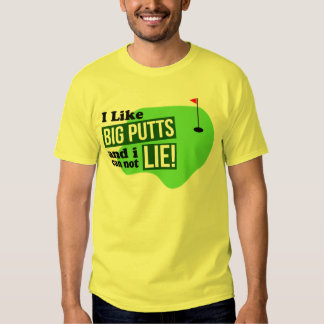 I Like Big Putts T-shirt