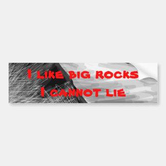 I like big rocks bumper sticker