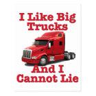 I Like Big Trucks And I Cannot Lie Peterbilt Postcard