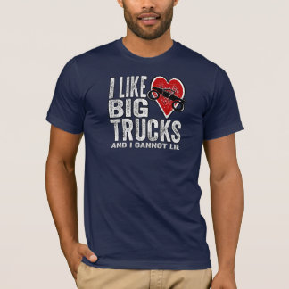 I Like BIG Trucks T-Shirt