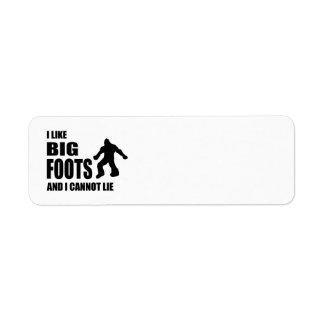 I Like Bigfoots and I Cannot Lie Label