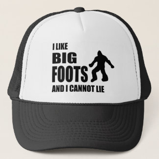 I Like Bigfoots and I Cannot Lie Trucker Hat