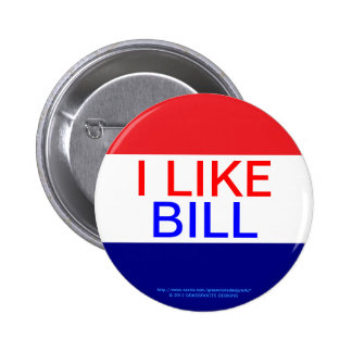 I LIKE BILL, RE-ELECT OBAMA 2012 PINBACK BUTTON
