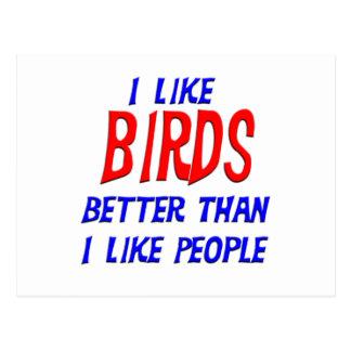 I Like Birds Better Than I Like People Postcard