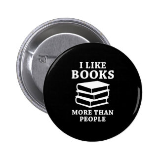 I Like Books More Than People Button