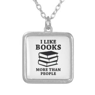 I Like Books More Than People Silver Plated Necklace