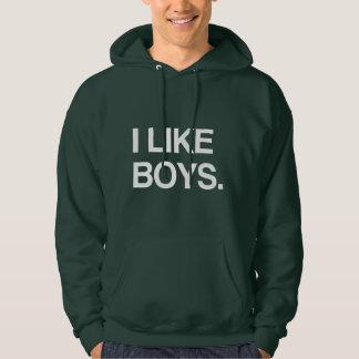 I LIKE BOYS HOODED PULLOVER