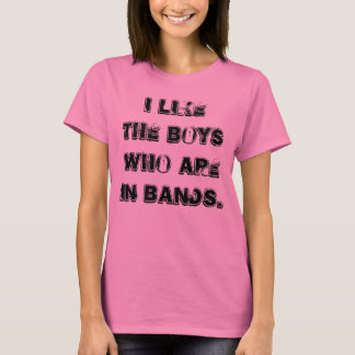 """I Like Boys In Bands"" t-shirt"