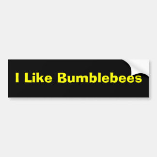I Like Bumblebees Bumper Stickers