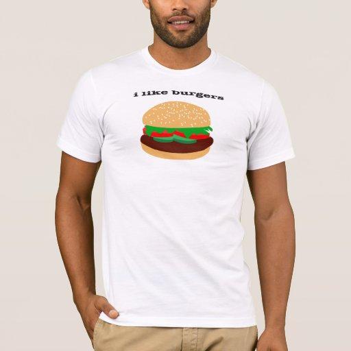 i like burgers T-Shirt
