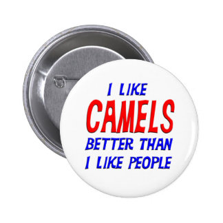 I Like Camels Better Than I Like People Button