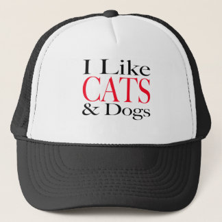 I Like CATS and Dogs Trucker Hat