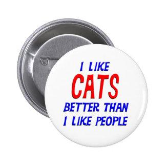 I Like Cats Better Than I Like People Button