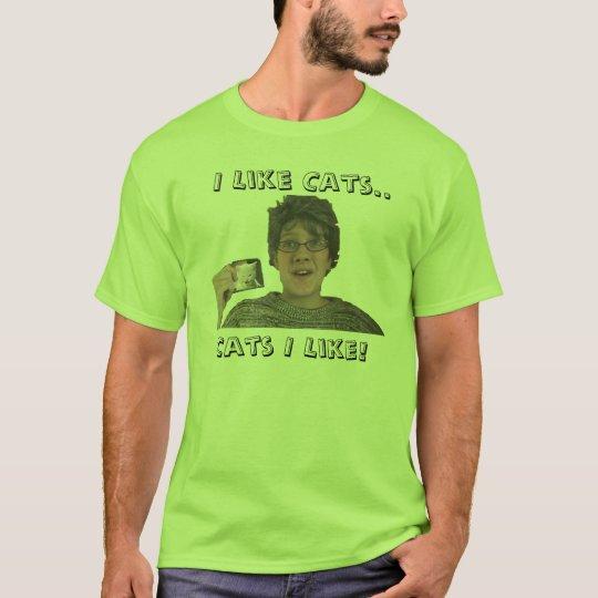 I Like Cats.., Cats I Like! (Green) T-Shirt