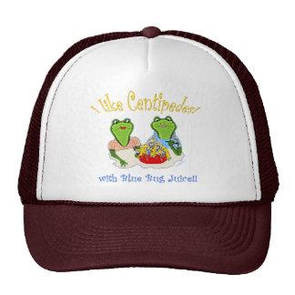 I Like Centipedes with Blue Bug Juice Trucker Hat