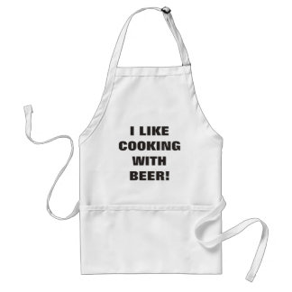 I Like Cooking With Beer! Adult Apron