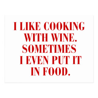 I-like-cooking-with-wine-BOD-BURG.png Postcard