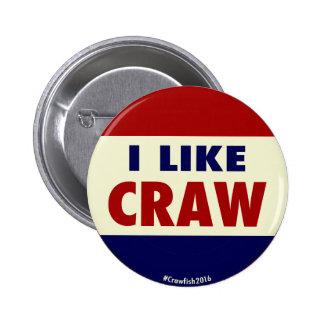 I Like Craw! #Crawfish2016 Button
