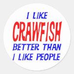 I Like Crawfish Better Than I Like People Sticker