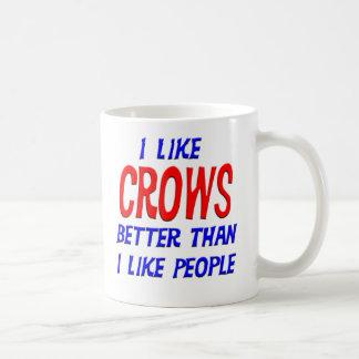 I Like Crows Better Than I Like People Mug