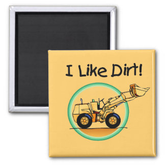 I Like Dirt T-shirts and Gifts Refrigerator Magnets