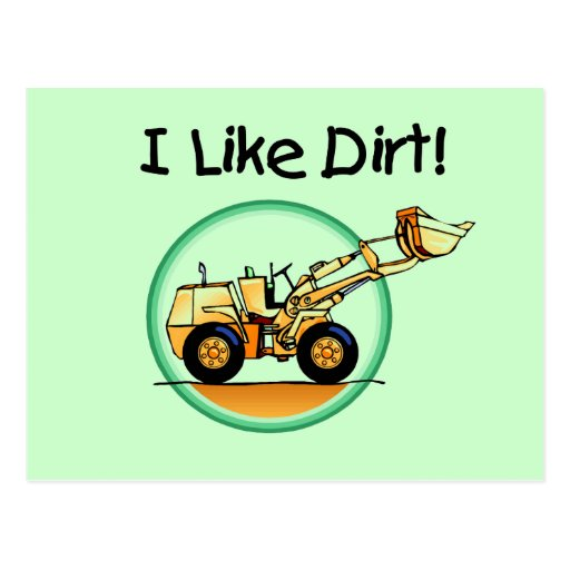 I Like Dirt T-shirts and Gifts Postcards