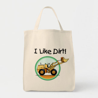 I Like Dirt T-shirts and Gifts Tote Bag