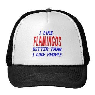 I Like Flamingos Better Than I Like People Hat