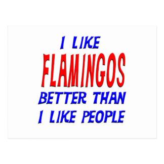 I Like Flamingos Better Than I Like People Postcar Postcard