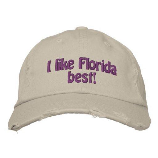 I like Florida best!  hat